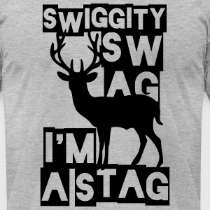 SWIGGITY SWAG I'M A STAG T-Shirts - Men's T-Shirt by American Apparel