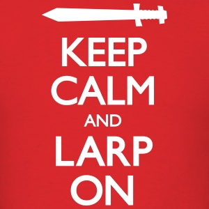 Keep Calm. LARP on. T-Shirts - Men's T-Shirt