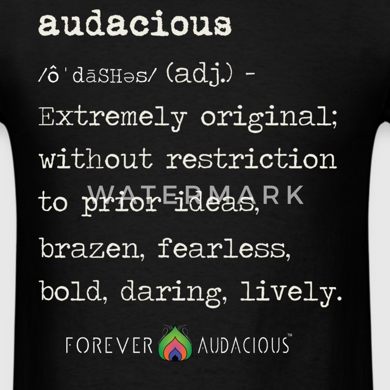 AUDACIOUS Definition TEE - Men's T-Shirt