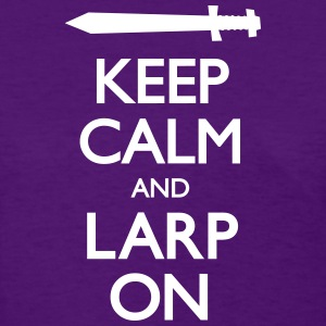 Keep Calm. LARP on. Women's T-Shirts - Women's T-Shirt