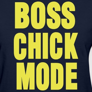 BOSS CHICK MODE Women's T-Shirts - Women's T-Shirt