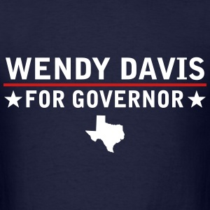 Wendy Davis For Governor T-Shirts - Men's T-Shirt