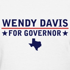 Wendy Davis For Governor Women's T-Shirts
