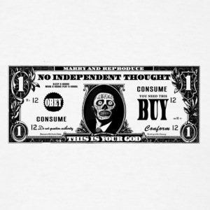 dollar__they_live____we_sleep T-Shirts - Men's T-Shirt