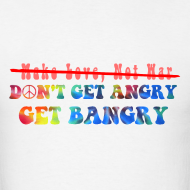 Design ~ Don't Get Angry, Get Bangry