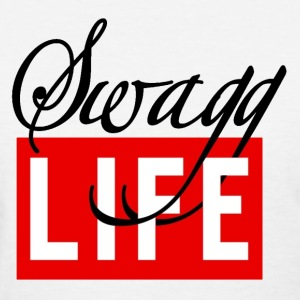 Swag Life Tee - Women's T-Shirt