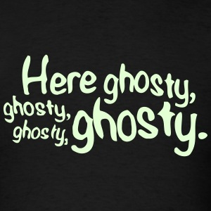 Here Ghosty Ghosty T-Shirts - Men's T-Shirt