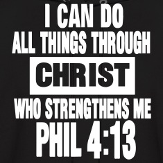 I CAN DO ALL THINGS THROUGH CHRIST  Hoodies