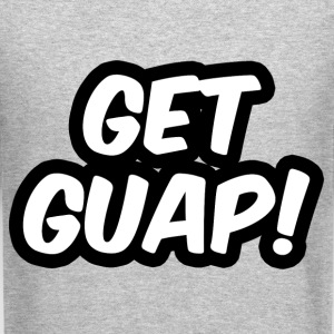 Get Guap Long Sleeve Shirts - Crewneck Sweatshirt