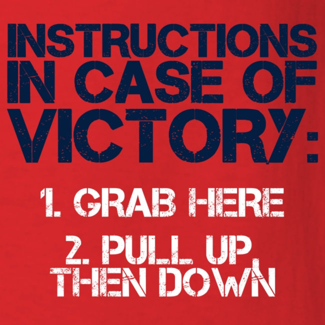 In Case of Victory Red