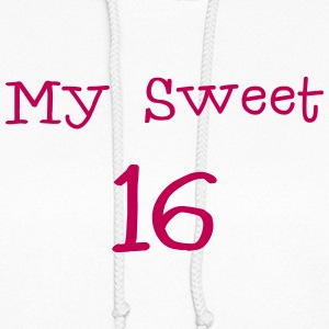 My sweet 16 Sixteen Birthday 1c Hoodies - Women's Hoodie