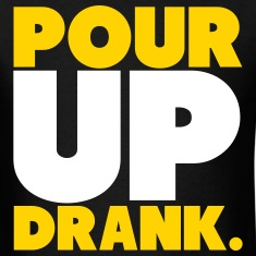 Pour Up Drank Shirt T-Shirts