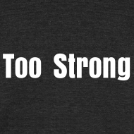 Design ~ Too Strong