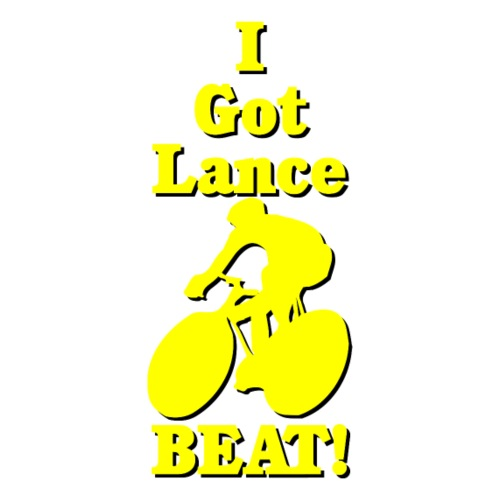 I Got Lance Beat