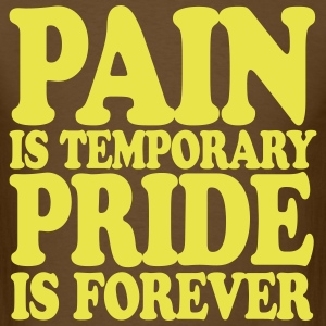 pain_is_temporary T-Shirts - Men's T-Shirt