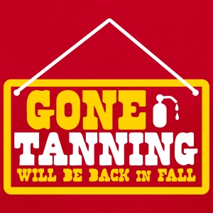 Gone TANNING will be back in FALL funny summer Women's T-Shirts - Women's V-Neck T-Shirt