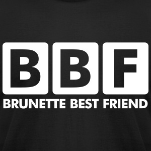 Brunette Best Fiend (BBF) T-Shirts - Men's T-Shirt by American Apparel