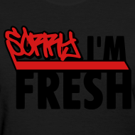 Design ~ Womens Dope Fresh T Shirts