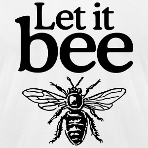 Let it bee t-shirt - Men's T-Shirt by American Apparel
