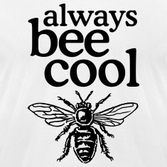 Always bee cool t-shirt