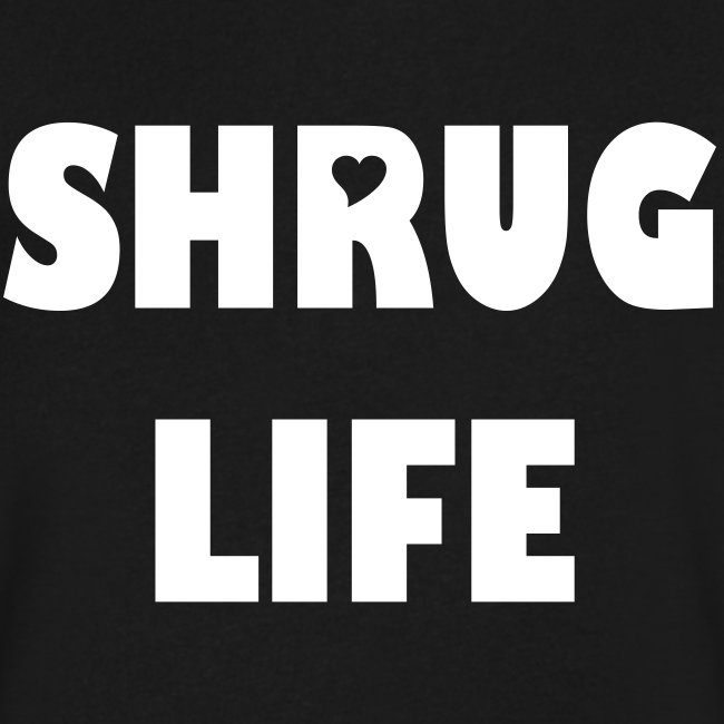 Shrug Life V Neck, Woman letters