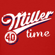 Design ~ It's Miller Time - Womens Shirt