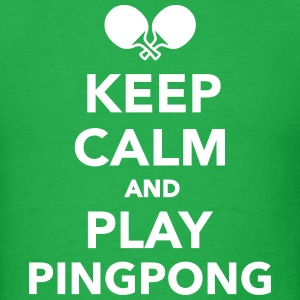 Keep calm Ping Pong T-Shirts - Men's T-Shirt