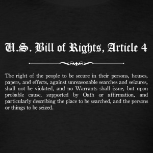 U.S. Bill of Rights - Article 4 T-Shirts - Men's T-Shirt