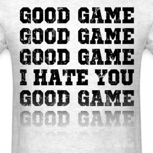 i hate good game - Men's T-Shirt