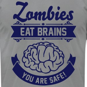 Zombies eat Brains you are safe! T-Shirts - Men's T-Shirt by American Apparel