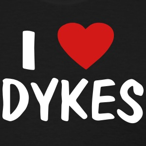 I LOVE DYKES - Women's T-Shirt