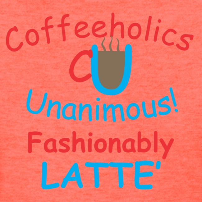 CU fashionably latte' f