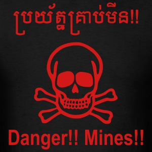 Danger Mines / Cambodian Khmer Sign T-Shirts - Men's T-Shirt