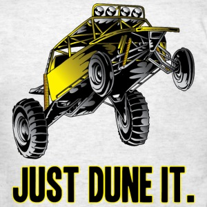 Just Dune It Dune Buggy T-Shirts - Men's T-Shirt
