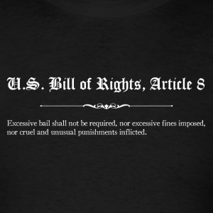 U.S. Bill of Rights - Article 8 T-Shirts - Men's T-Shirt