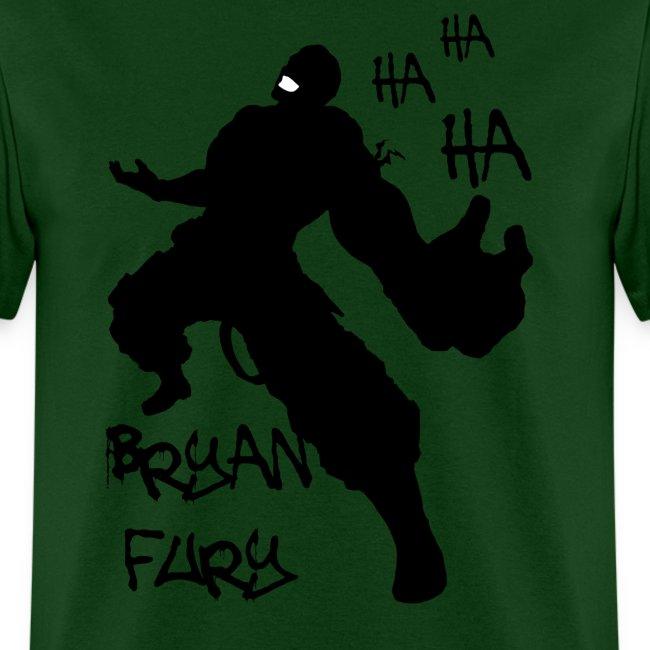 Bryan Fury Ha Ha Ha