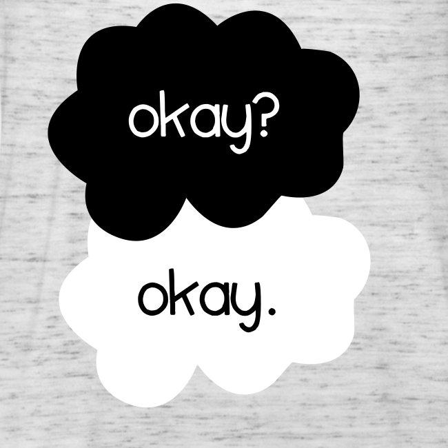 TFIOS - Okay?