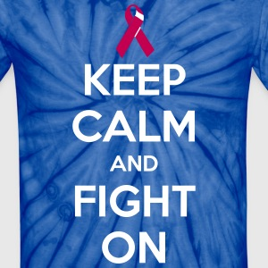 Keep Calm and Fight On - Unisex Tie Dye T-Shirt
