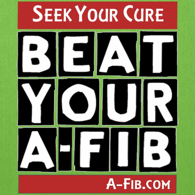 Seek Your Cure BeatYourA-Fib^*