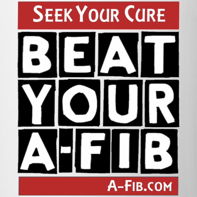 Seek Your Cure BeatYourA-Fib/