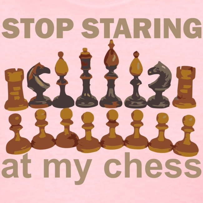 stop staring chess