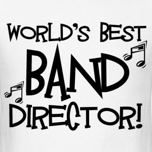 World's Best Band Director - Men's T-Shirt