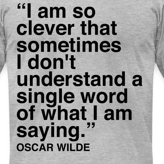 Oscar Wilde Clever Quote Men's