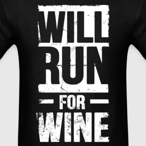 will run for wine - Men's T-Shirt