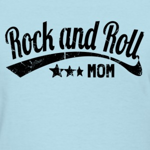 rock and roll mom - Women's T-Shirt