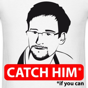 Edward Snowden: catch him if you can T-Shirts - Men's T-Shirt