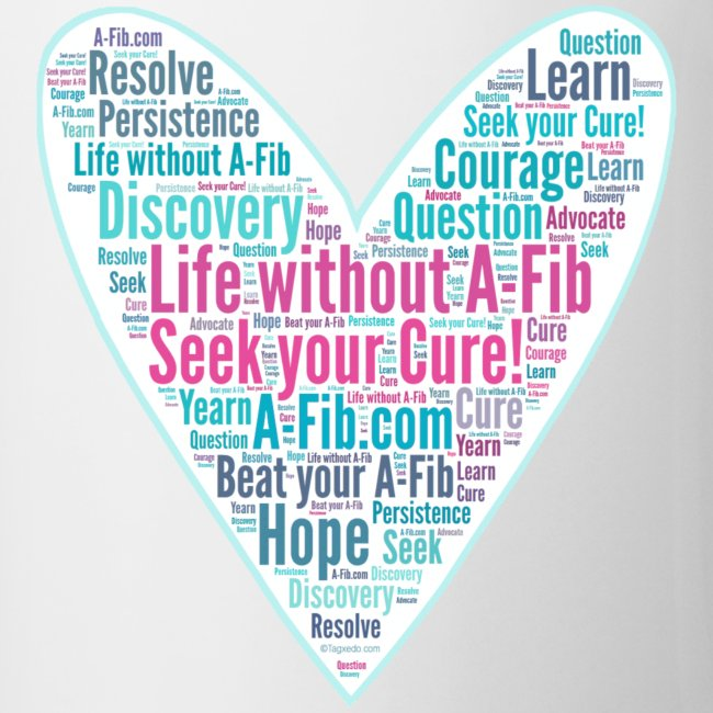 Skinny Heart Life without A-Fib Seek your Cure/*