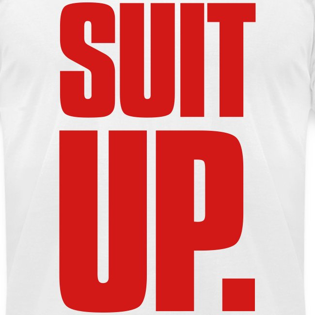 """""""Suit Up."""" Men's American Apparel Tee (Red on White)"""