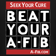Design ~ Seek Your Cure Beat Your A-Fib~