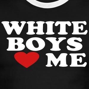 WHITE BOYS LOVE ME T-Shirts - Men's Ringer T-Shirt